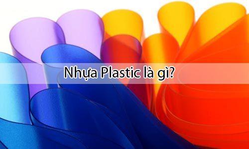 Nhựa Plastic là gì - Phân loại và ứng dụng của nhựa Plastic trong đời sống