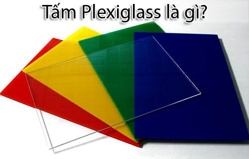 Tấm Plexiglass là gì - Đặc điểm và ứng dụng của Plexiglass trong đời sống